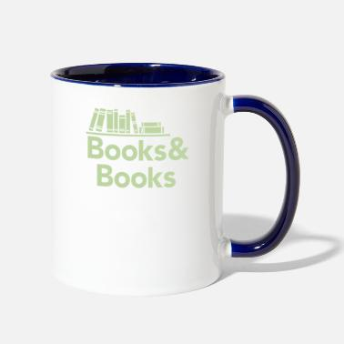 Book Books and books - Two-Tone Mug