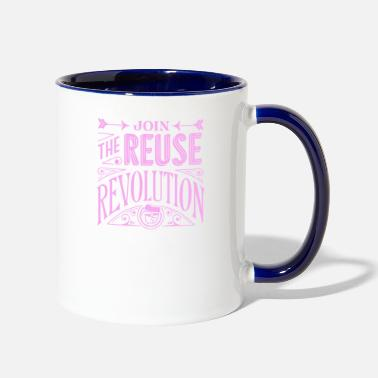 Reuse Join the reuse revolution - Two-Tone Mug