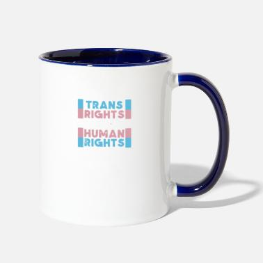 Human Rights Trans Rights Are Human Rights - Two-Tone Mug