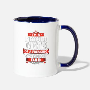 Daughter Proud Daughter Dad - Two-Tone Mug
