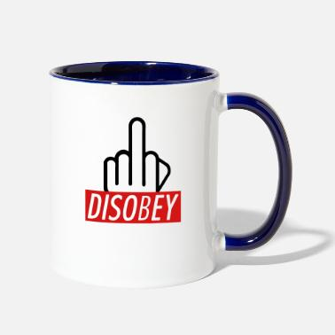 Disobey Disobey - Two-Tone Mug
