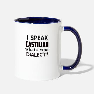 Dialect castilian dialect - Two-Tone Mug