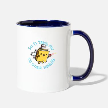 Fantasy SCI FI TAKES YOU TO OTHER WORLDS - Two-Tone Mug