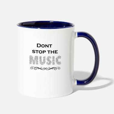 Dont stop the music notes instrument dance - Two-Tone Mug