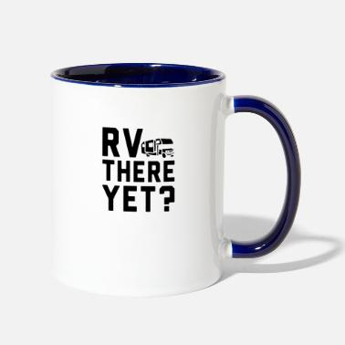 Rv RV there - Two-Tone Mug