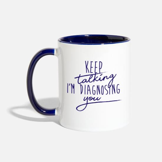 Favorite Mugs & Drinkware - SLP Keep Talking I'm Diagnosing You - Two-Tone Mug white/cobalt blue