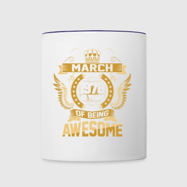 March 1978 40 Years Of Being Awesome - Contrast Coffee Mug