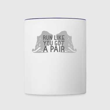 Run Like You Got A Pair - Contrast Coffee Mug
