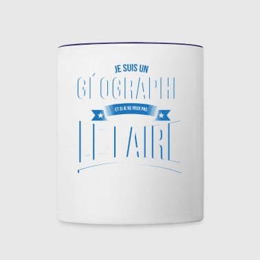 Geographer nobody can gift - Contrast Coffee Mug