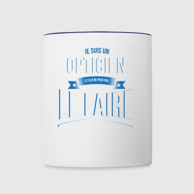 Optician no one can gift - Contrast Coffee Mug