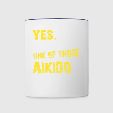 Yes. I Am One Of Those Aikido People - Contrast Coffee Mug