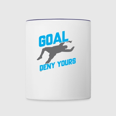 My Goal Is To Deny Yours Soccer Goalie - Contrast Coffee Mug