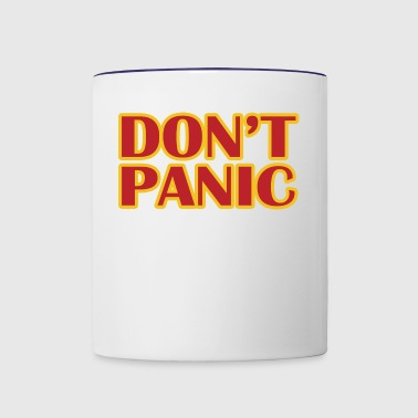 Dont Panic - Contrast Coffee Mug