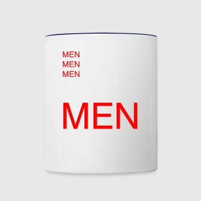 Funny Sarcastic Quote Men Problems - Contrast Coffee Mug