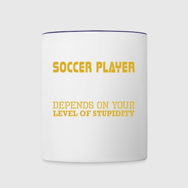 Im Soccer Player Level Sarcasm Level Stupidity - Contrast Coffee Mug