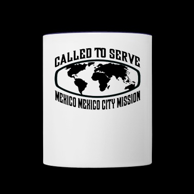 Mexico Mexico City Mission - LDS Mission CTSW - Contrast Coffee Mug