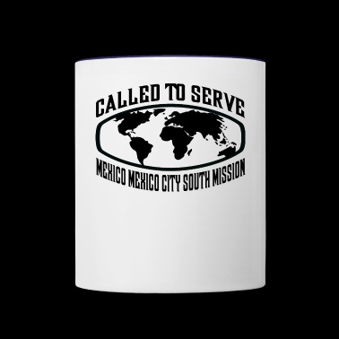 Mexico Mexico City South Mission - LDS Mission - Contrast Coffee Mug