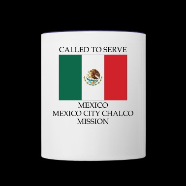 Mexico Mexico City Chalco Mission LDS Mission - Contrast Coffee Mug