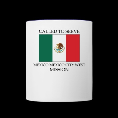 Mexico Mexico City West LDS Mission Called to - Contrast Coffee Mug