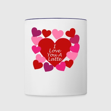 Love You A Latte - Contrast Coffee Mug