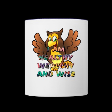 I AM Healthy Wealthy and Wise - Contrast Coffee Mug