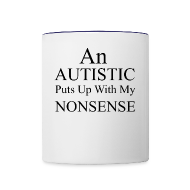 An Autistic Puts Up With My Nonsense   Contrast Coffee Mug