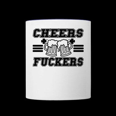 Cheers fuckers funny irish drinking - Contrast Coffee Mug