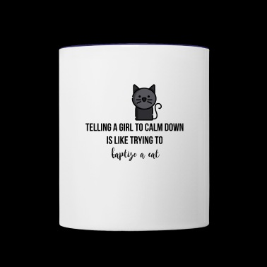 Telling a girl to calm down - Contrast Coffee Mug