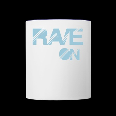 rave on - Contrast Coffee Mug