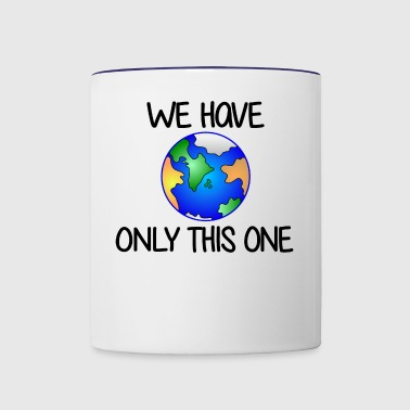 We have only one earth / one earth - Contrast Coffee Mug