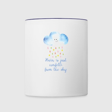 Rain is just confetti from the sky - Contrast Coffee Mug