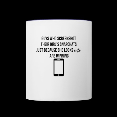 Guys who screenshot their girl's snapchats - Contrast Coffee Mug