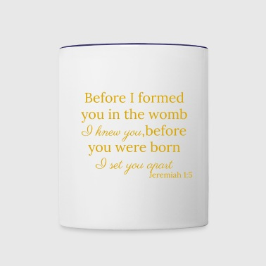 Jeremiah 1:5 Gold - Contrast Coffee Mug