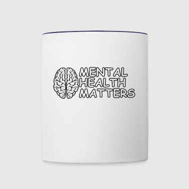 Mental Health Matters - Contrast Coffee Mug