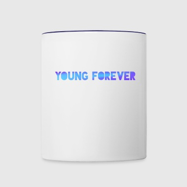 Young Forever - Contrast Coffee Mug