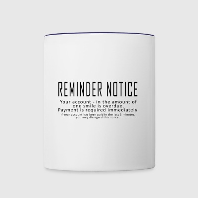 Reminder Notice - Contrast Coffee Mug