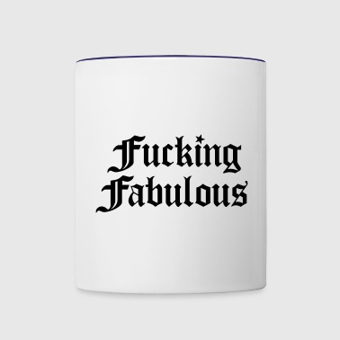 Fucking Fabulous - Contrast Coffee Mug