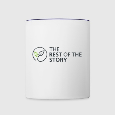 The Rest Of The Story - Contrast Coffee Mug