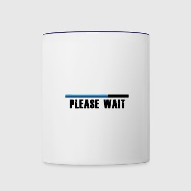 Please wait! - Contrast Coffee Mug