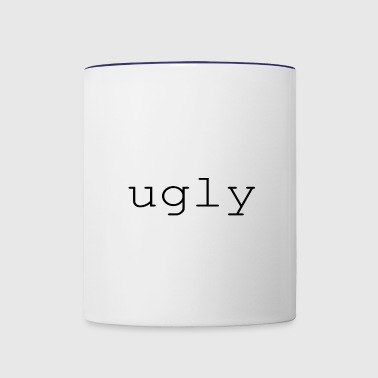 ugly - Contrast Coffee Mug