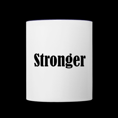 Stronger - Contrast Coffee Mug