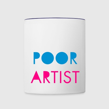 Poor Artist - Contrast Coffee Mug