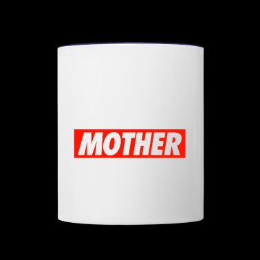 MOTHER - Contrast Coffee Mug