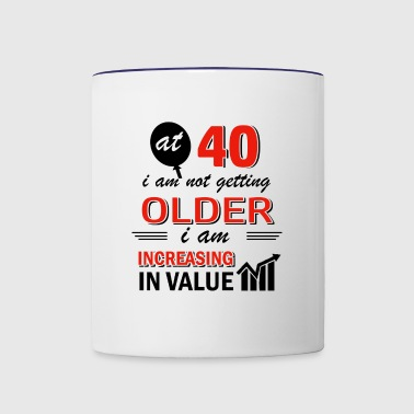 Funny 40 year old gifts - Contrast Coffee Mug
