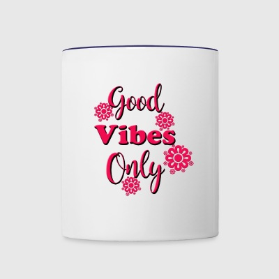 Spread the positive good vibes - Contrast Coffee Mug