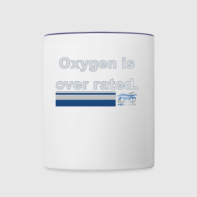 Oxygen is over rated - Contrast Coffee Mug