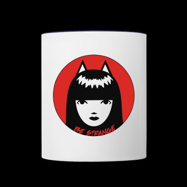 Be Strange - Contrast Coffee Mug