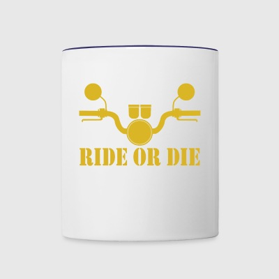 RIDE OR DIE - Contrast Coffee Mug