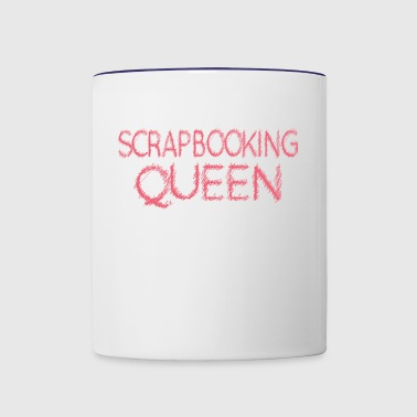 Scrapbooking Queen Womans Mothers Mom Day - Contrast Coffee Mug