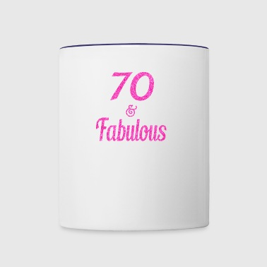 70 and Fabulous - Contrast Coffee Mug